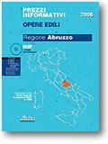 Regione Abruzzo. Prezzi informativi opere edili 2008